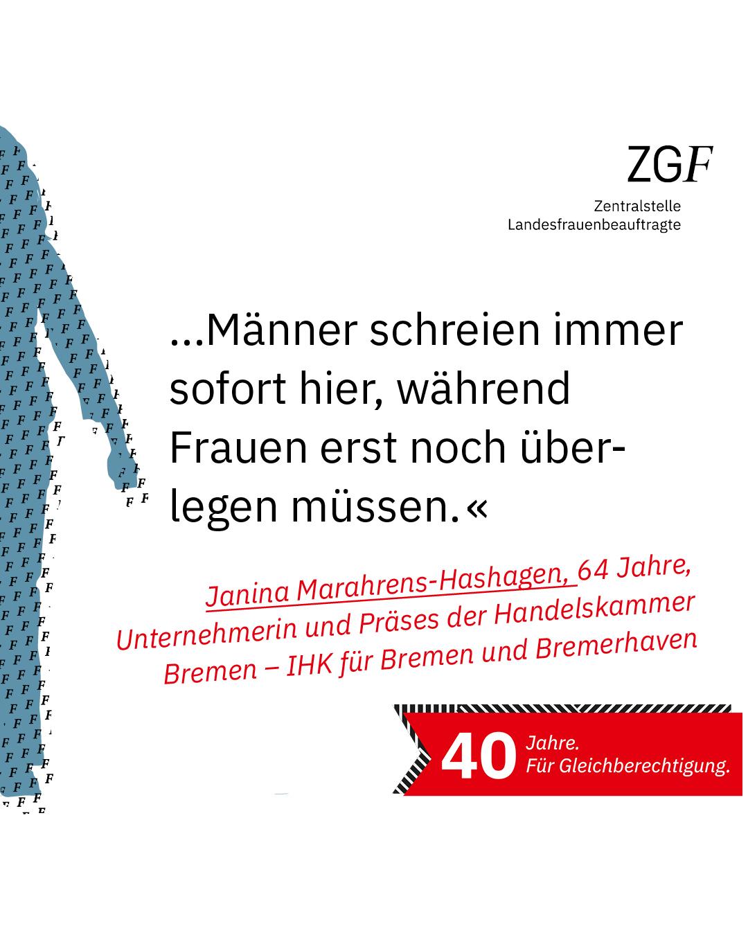 Statement 40 Jahre Gleichberechtigung, Janina Marahrens-Hashagen, Unternehmerin und Präses der Handelskammer - IHK Bremen und Bremerhaven
