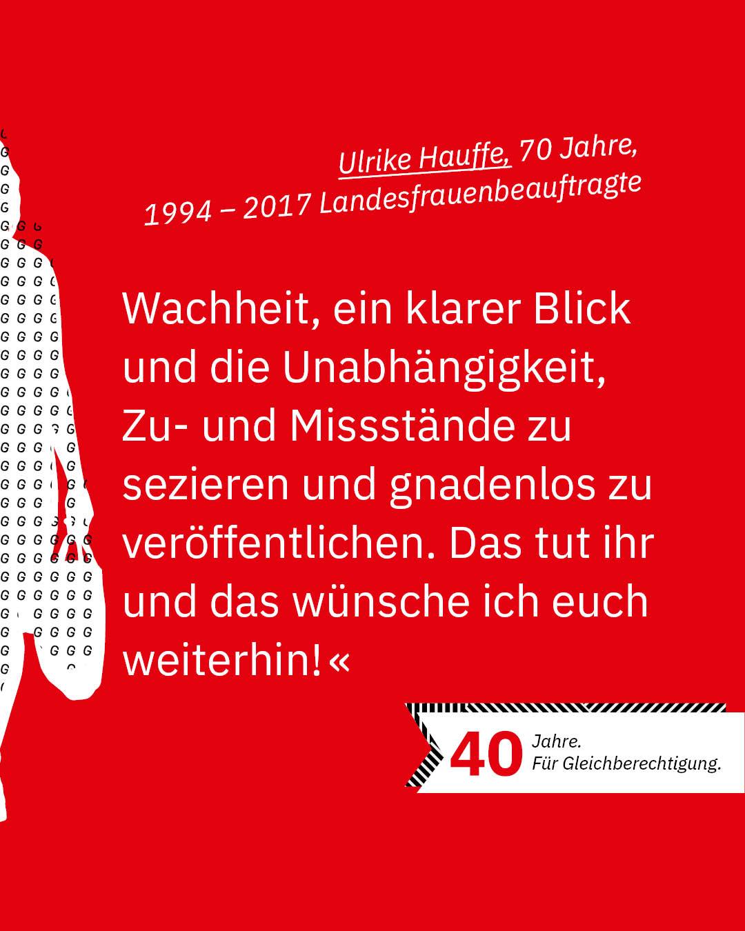 Statement 40 Jahre Gleichberechtigung, Ulrike Hauffe, ehemalige Landesfrauenbeauftragte